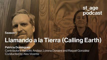 Llamando a la Tierra (Calling Earth)