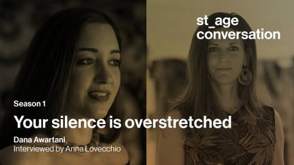Your silence is overstretched