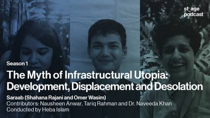 The Myth of Infrastructural Utopia: Development, Displacement and Desolation