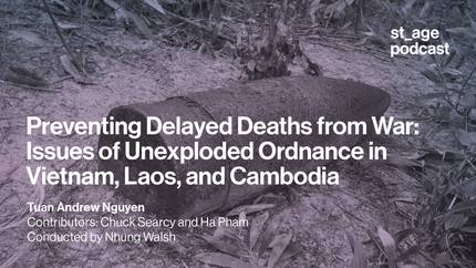 Preventing Delayed Deaths from War: Issues of Unexploded Ordnance in Vietnam, Laos, and Cambodia